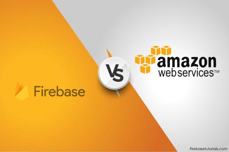 Firebase vs Amazon AWS