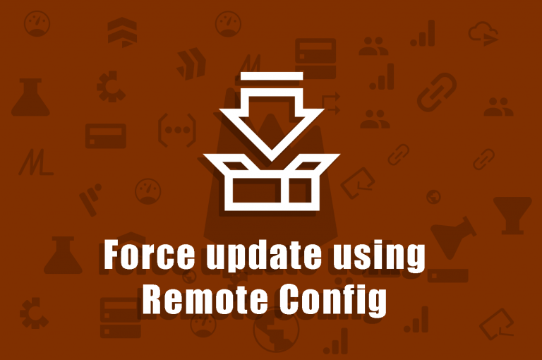 Firebase Remote Config Force Update on Android