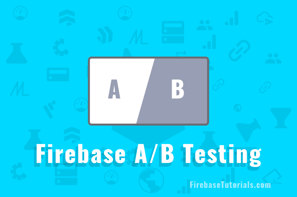 Firebase A/B Testing featured image