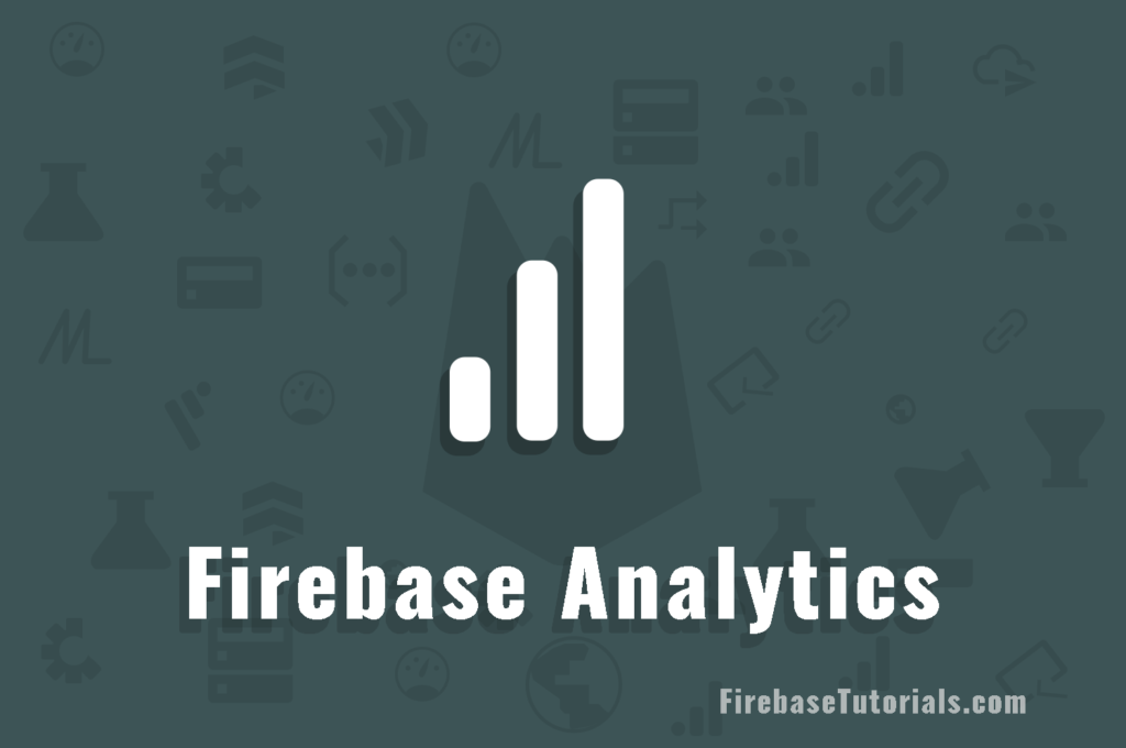 What is Firebase Analytics