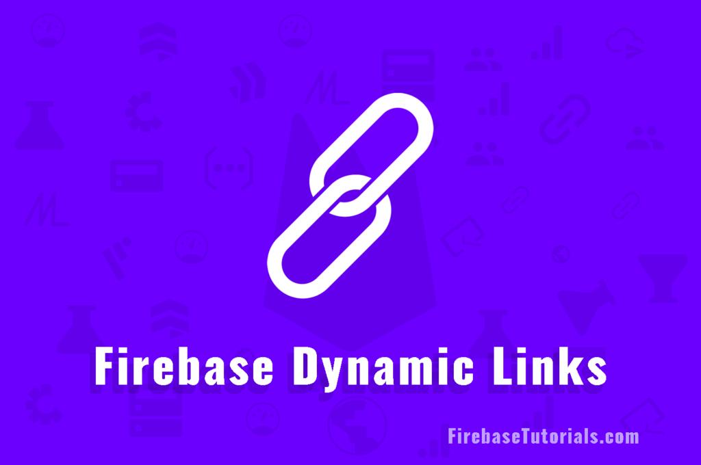 Uses of Firebase Dynamic Links