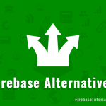 Firebase Alternatives Featured Image