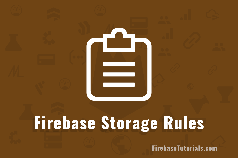 Firebase Storage Rules