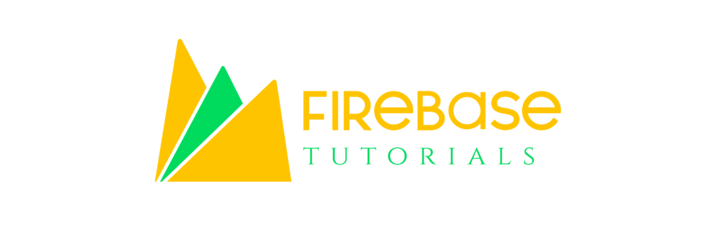 Firebase Tutorials