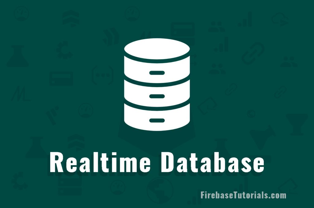 Firebase Realtime Database
