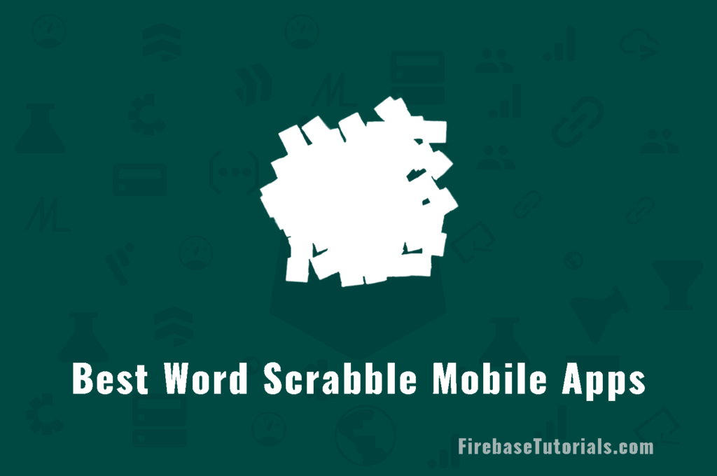 Best 5 Word Scrabble Mobile Games in 2020